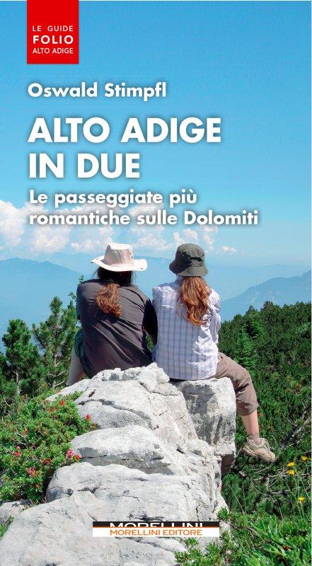Alto Adige in due