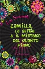 Camilla, le altre e il mistero del quarto piano