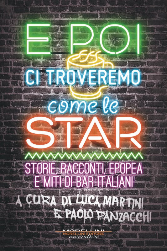 E poi ci troveremo come le star