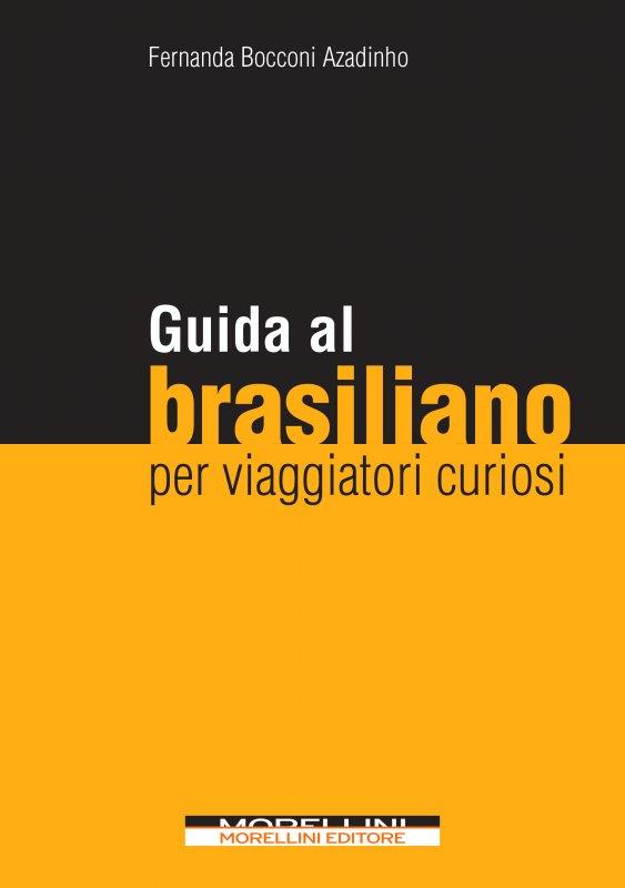 Guida al brasiliano per viaggiatori curiosi