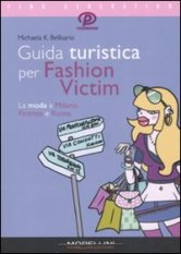 Guida turistica per Fashion Victim