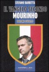 Il vangelo secondo Mourinho
