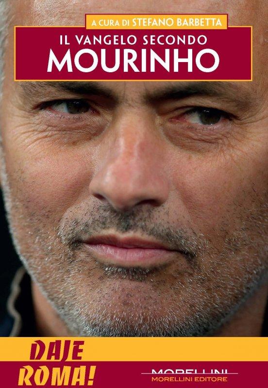 Il Vangelo secondo Mourinho – Daje edition