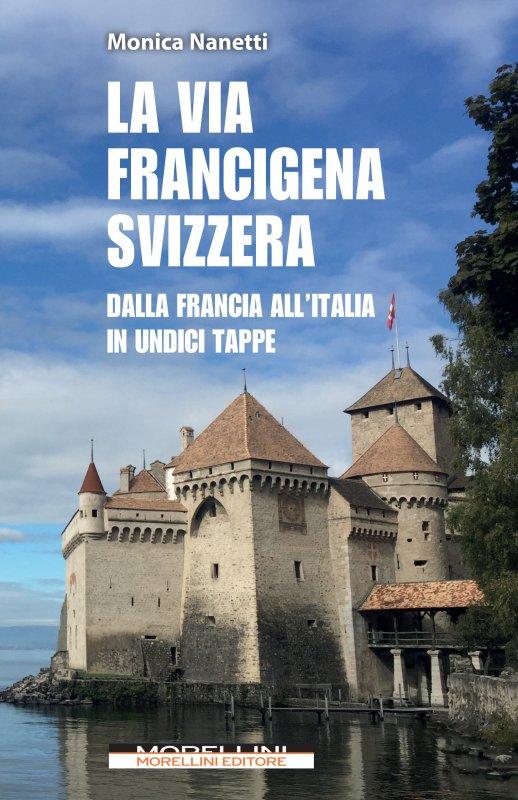 La Via Francigena svizzera
