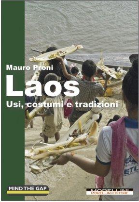 Laos. Usi, costumi e tradizioni