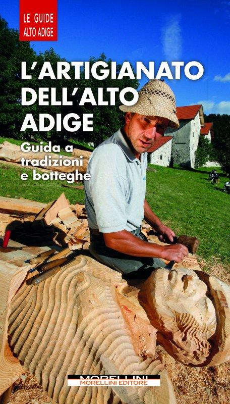 L'artigianato dell'Alto Adige