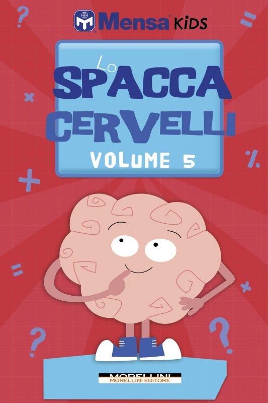 Lo Spaccacervelli - Livello 5