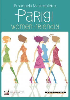Parigi Women Friendly
