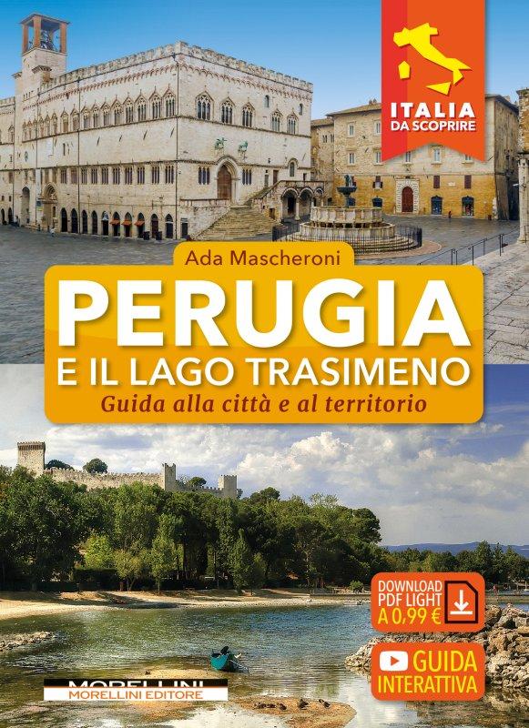 Perugia e il lago Trasimeno