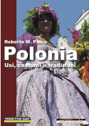 Polonia. Usi, costumi e tradizioni