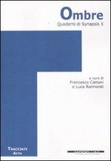 Quaderni di Synapsis. Vol. 10: Ombre.