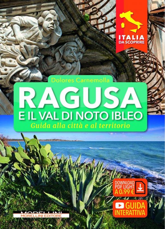 Ragusa e il Val di Noto Ibleo