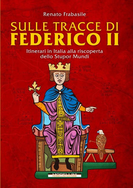 Sulle tracce di Federico II
