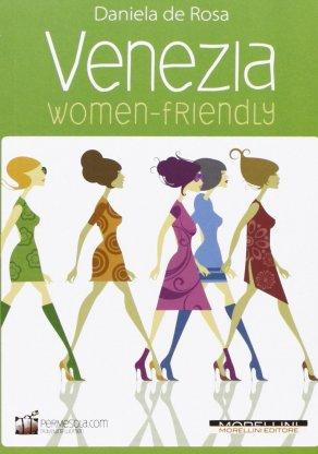 Venezia Women Friendly