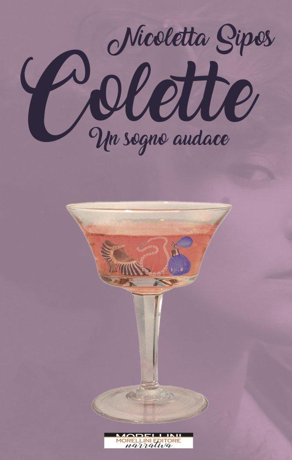 Colette. Un sogno audace