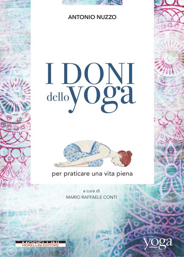 I doni dello yoga per praticare una vita piena