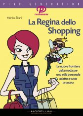 La Regina dello Shopping