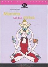 Mamma senza stress – Susannah Mac