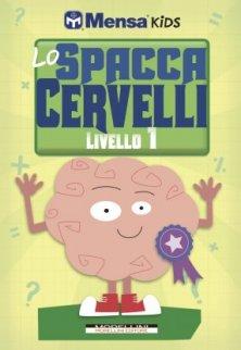 Lo Spaccacervelli - Livello 1